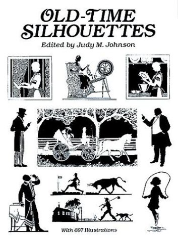 Old-Time Silhouettes (Dover Pictorial Archives) - Judy M. Johnson