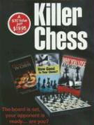 Killer Chess [With 3 Books about Chess and Compact Chess Game]