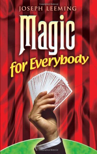 Magic for Everybody (Dover Magic Books) - Joseph Leeming