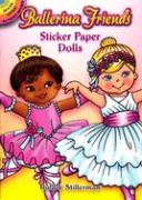 Ballerina Friends Sticker Paper Dolls with Sticker(s)