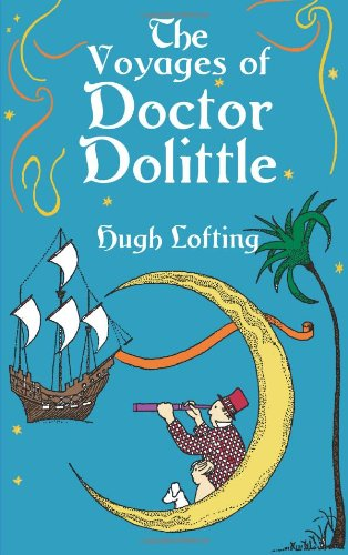 The Voyages of Doctor Dolittle (Dover Children's Classics) - Hugh Lofting