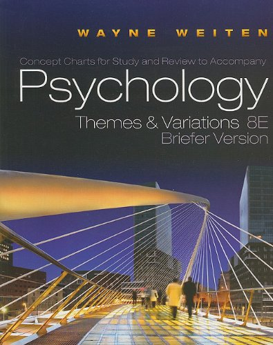 Psychology, Concept Charts For Study And Review: Themes And Variations 8E, Briefer Version - Wayne Weiten