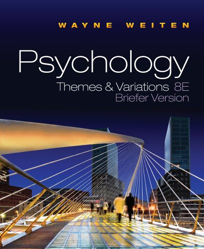 Psychology: Themes and Variations, Briefer Version - Wayne Weiten