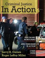 Criminal Justice in Action - Gaines, Larry K.; Miller, Roger Leroy