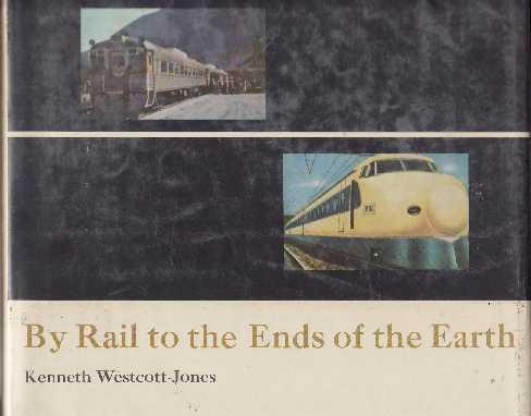 By rail to the ends of the earth