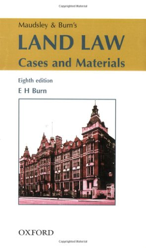 Maudsley and Burn's Land Law: Cases and Materials - E.H. Burn