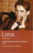 Lorca Plays: One: Blood Wedding, Doaa Rosita the Spinster, and Yerma