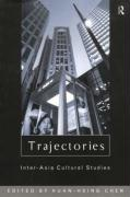 Trajectories: Inter-Asia Cultural Studies