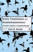 Erotic Transference and Countertransference Practice in Psychotherapy: Clinical Practice in Psychotherapy