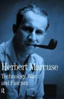 Technology, War and Fascism: Collected Papers of Herbert Marcuse, Volume 1