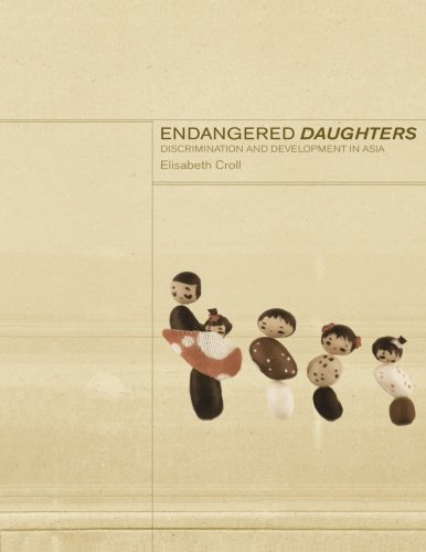 Endangered Daughters: Discrimination and Development in Asia - Elizabeth Croll