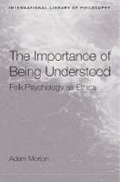 The Importance of Being Understood: Folk Psychology as Ethics