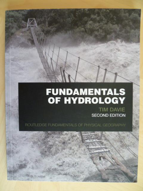 Fundamentals of Hydrology. Routledge Fundamentals of Physical Geography. - Davie, Tim