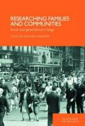 Researching Families, Community and Generational Change: Concepts and Methodologies