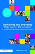 Developing and Evaluating Multi-Agency Partnerships: A Practical Toolkit for Schools and Children's Centre Managers
