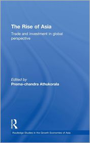 The Rise of Asia: Trade and Investment in Global Perspective