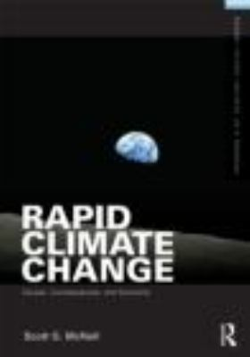 Rapid Climate Change : Causes, Consequences, and Solutions - Scott G. McNall