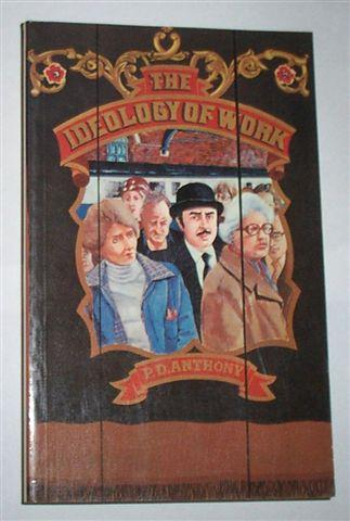 Ideology of Work (Social Science Paperbacks)