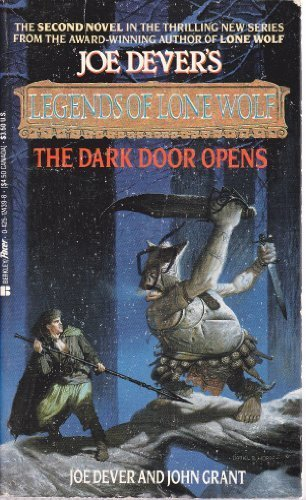 The Dark Door Opens (Joe Dever's Legends of Lone Wolf, Book 2) - Jon Dever; John Grant; Brian Williams
