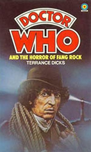 Doctor Who and the Horror of Fang Rock - Terrance Dicks