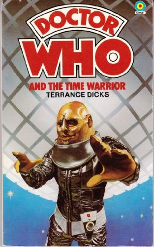 Doctor Who and the Time Warrior (Doctor Who Library) - Terrance Dicks