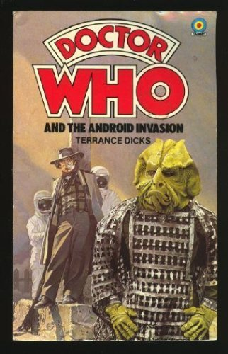 Doctor Who and the Android Invasion - Terrance Dicks