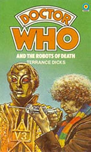 Doctor Who: The Robots of Death (Target Doctor Who Library) - Terrance Dicks