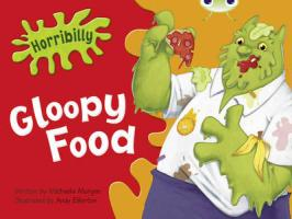 Horribilly: Gloopy Food (Green B) - Morgan, Michaela