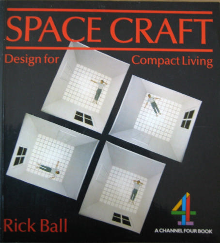 Space craft: Design for compact living - Richard Ball