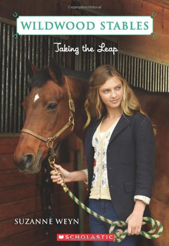Wildwood Stables #6: Taking the Leap - Suzanne Weyn