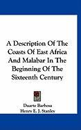 A Description of the Coasts of East Africa and Malabar in the Beginning of the Sixteenth Century - Barbosa, Duarte