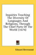 Inquiries Touching the Diversity of Languages and Religions, Through the Chief Parts of the World (1674) - Brerewood, Edward