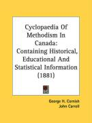Cyclopaedia of Methodism in Canada: Containing Historical, Educational and Statistical Information (1881) - Cornish, George H.