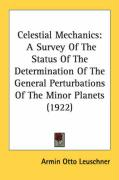 Celestial Mechanics: A Survey of the Status of the Determination of the General Perturbations of the Minor Planets (1922)