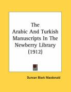 The Arabic and Turkish Manuscripts in the Newberry Library (1912)