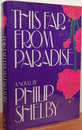 This Far From Paradise - Philip Shelby