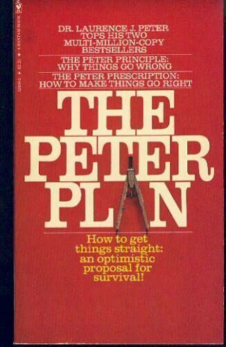 The Peter Plan - Laurence J. Peter