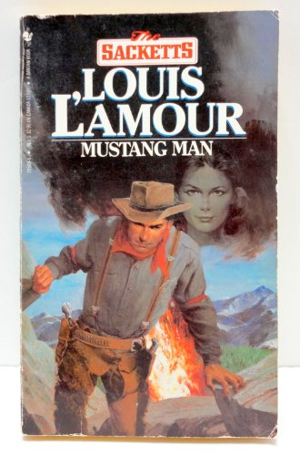 Mustang Man (Sacketts) - Louis L'Amour