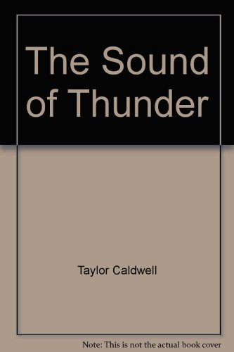 The Sound of Thunder - Taylor Caldwell