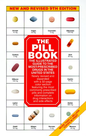 The Pill Book: New and Revised 9th Edition (Pill Book (Quality Paper))