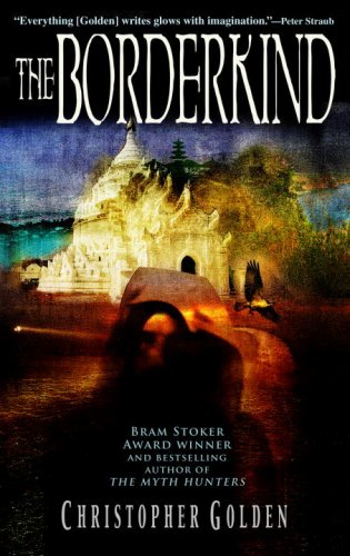 The Borderkind (The Veil, Book 2) - Christopher Golden