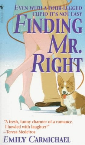Finding Mr. Right - Emily Carmichael