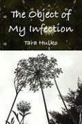 The Object of My Infection - Hulko, Tara