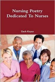 Nursing Poetry Dedicated to Nurses