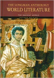 Longman Anthology World Literature Volume A: The Ancient World, Second Edition