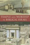Temple and Worship in Biblical Israel