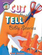 Cut-And-Tell Bible Stories