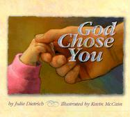 God Chose You