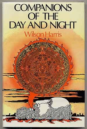 Companions of the Day and Night - Wilson Harris