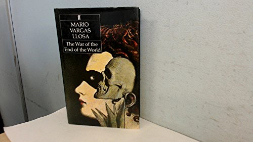 THE WAR OF THE END OF THE WORLD (First British Ed.) - VARGAS LLOSA, Mario